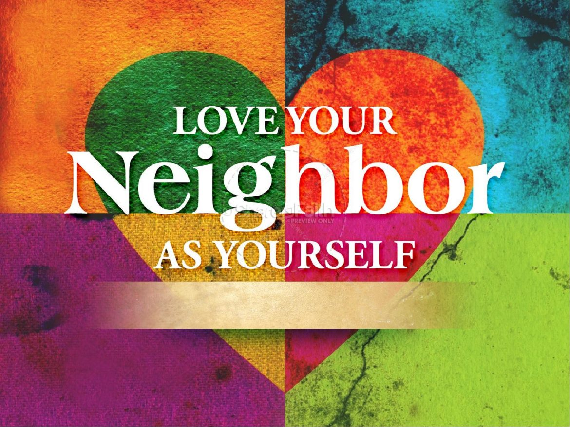 Love Your Neighbor as Yourself in the midst of COVID 19